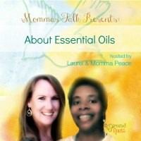 """Mommas Talk"" About Essential Oils"